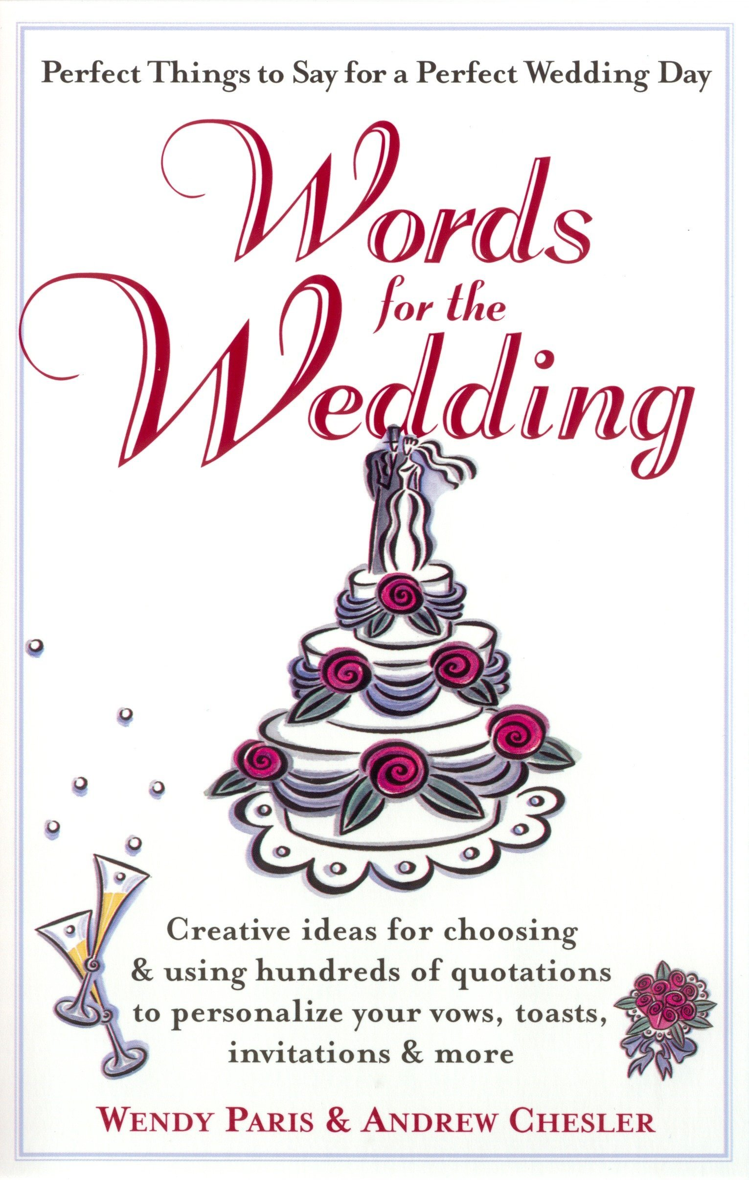 Words for the Wedding: Creative Ideas for Choosing and Using