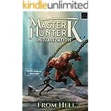 Initialization: A LitRPG Adventure (Master Hunter K, Book 1)
