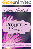 Definitely Darcy's: A Pride and Prejudice Sensual Intimate (Discovering the Darcys Book 2)