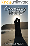 Coming Home: Book 3  in the Forgiveness Series