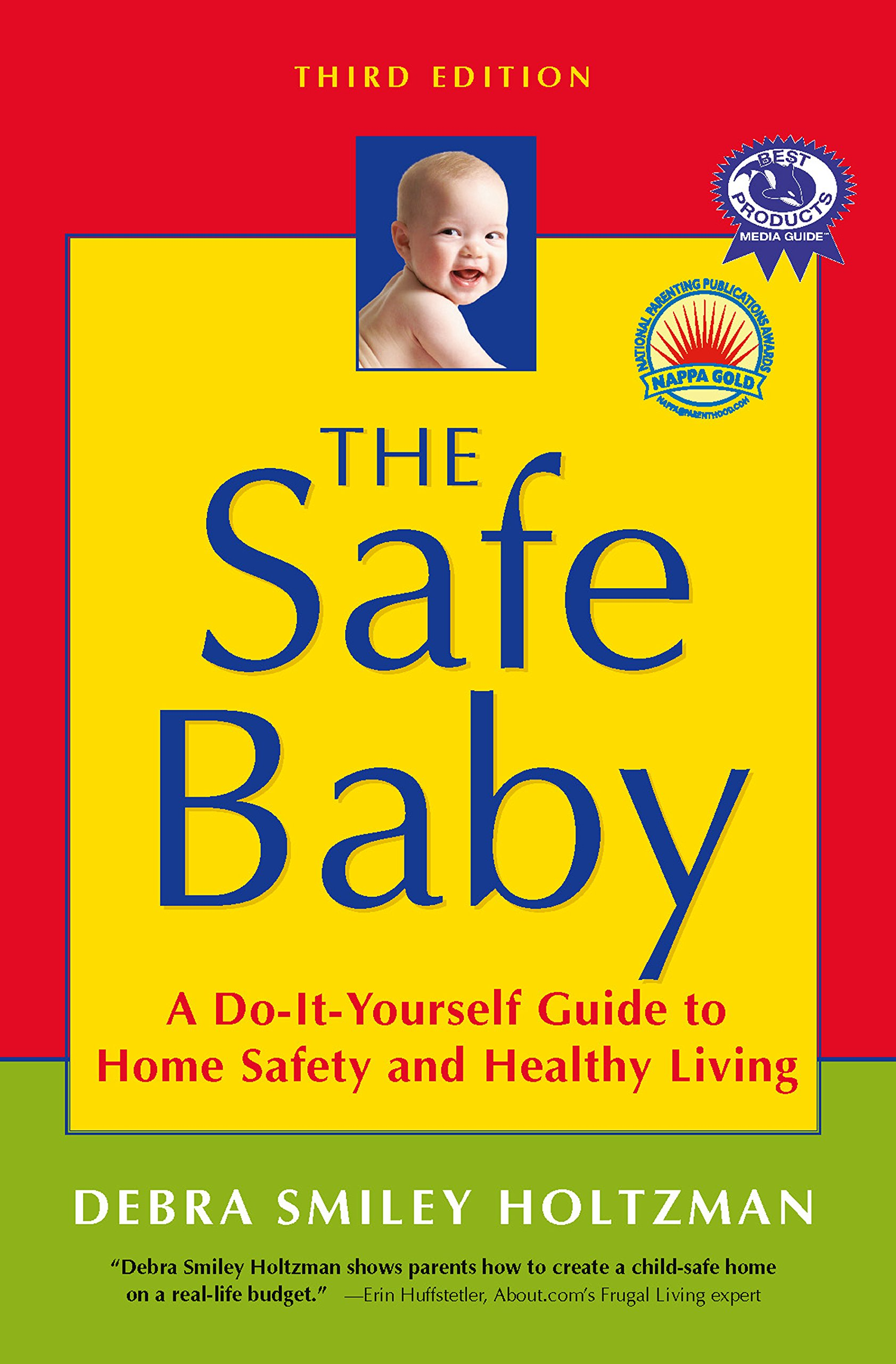 The Safe Baby: A Do-It-Yourself Guide to Home Safety and