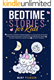 Bedtime Stories For Kids: Fantastic Stories to Dream, Short Funny, Fantasy for Children and Toddlers to Help Them Fall Asleep and Relax for All Ages. Easy to Read