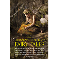 500 Eternal Masterpieces Of Fairy Tales: Cinderella, Rapunzel, The Little Mermaid, Beauty and the Beast, Aladdin And The Wonderful Lamp...