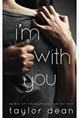 I'm With You Kindle Edition