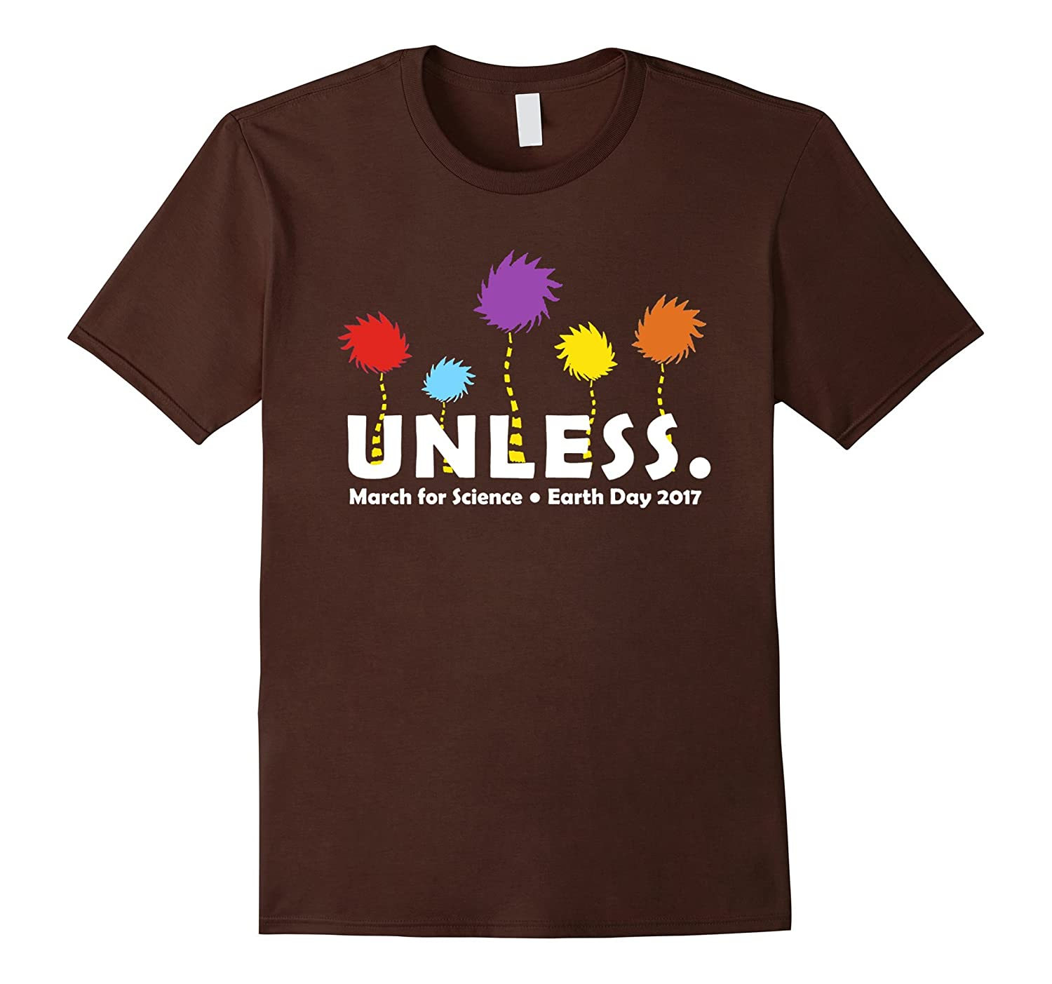 Earth Day 2017 Cool Unless Science March Shirt Womens Mens-TH