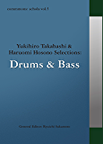 commmons: schola vol.5 Yukihiro Takahashi & Haruomi Hosono Selections:Drums & Bass commmons schola