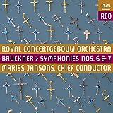 Bruckner : Symphonies n° 6 et n° 7