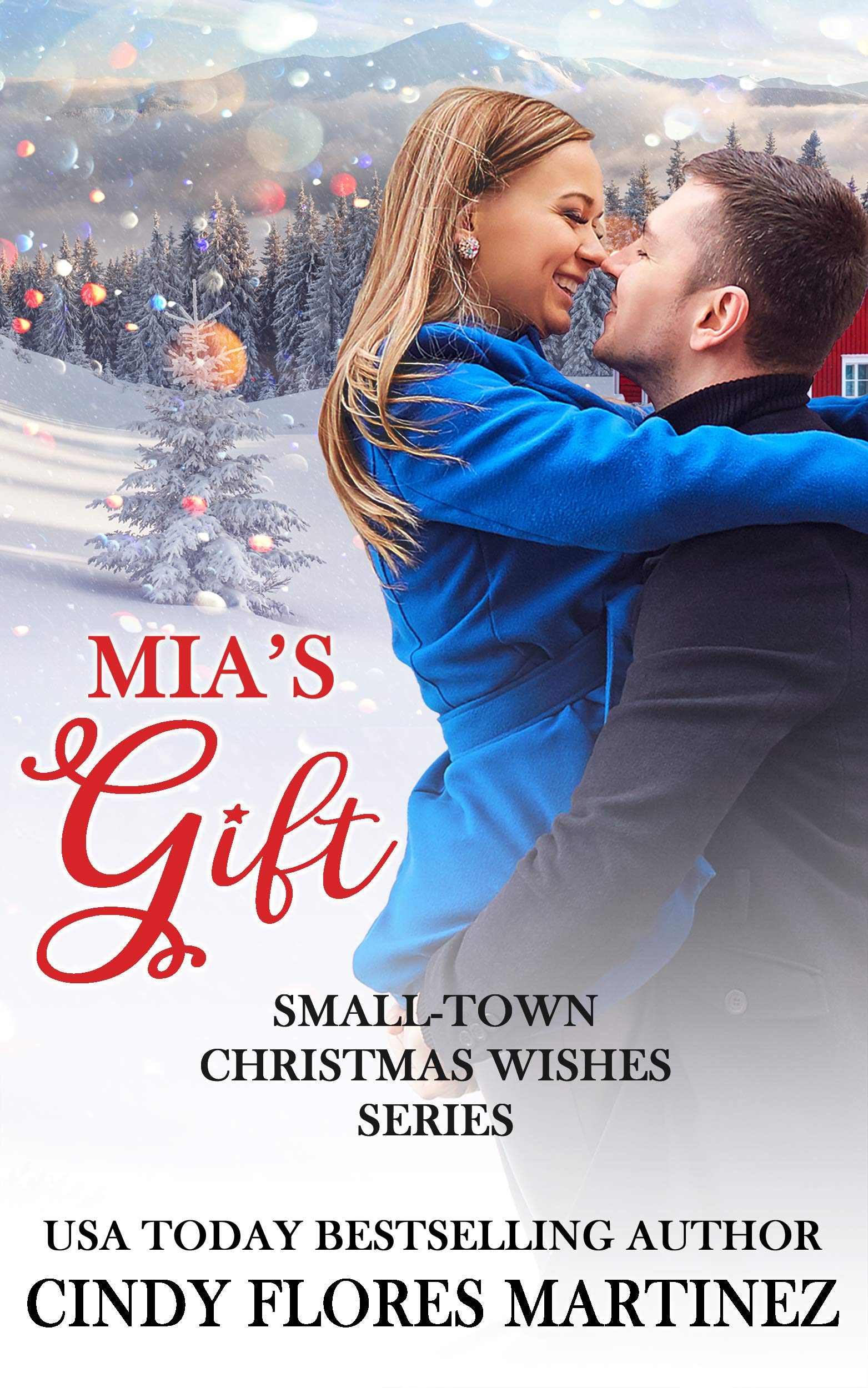 Mia's Gift  Small Town Christmas Wishes Series Book 1   English Edition