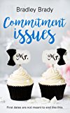 Commitment Issues: A Modern Romance