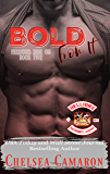 Bold from It: Hellions Motorcycle Club (Hellions Ride On Book 5)