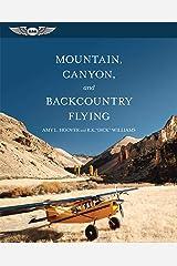 Mountain, Canyon, and Backcountry Flying Kindle Edition