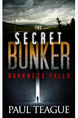 The Secret Bunker Trilogy 1: Darkness Falls Kindle Edition