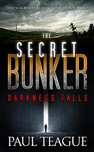 The Secret Bunker Trilogy 1: Darkness Falls