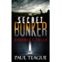 The Secret Bunker Trilogy 1: Darkness Falls