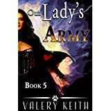 Our Lady's Army (Our Lady of Joy Book 5)
