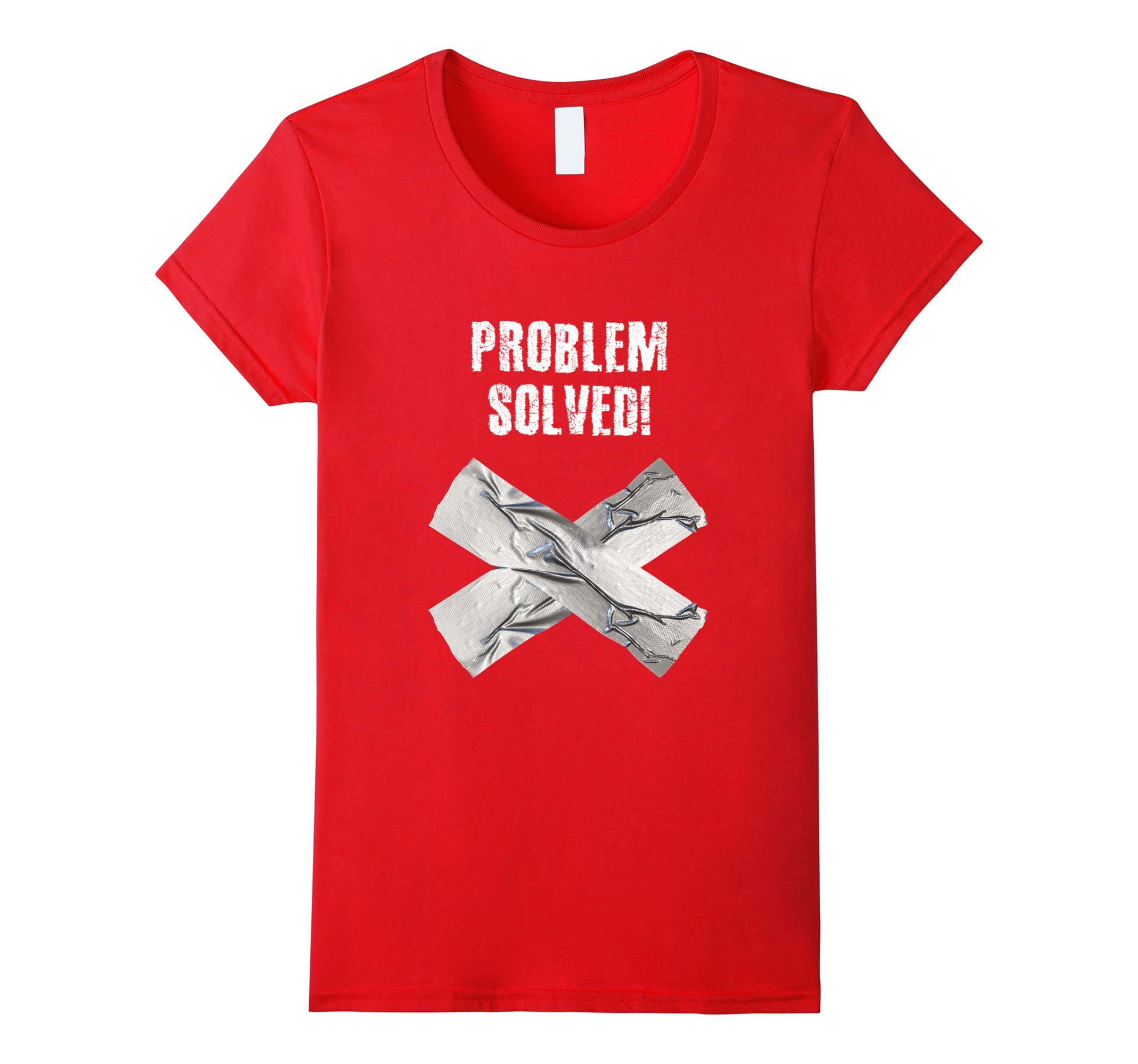 Womens Problem Solved! Funny Duct tape T-Shirt For DIYer Small Red by TeeHee Funny Redneck T Shirts