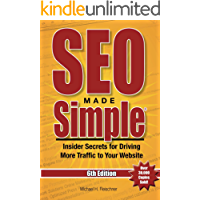 SEO Made Simple (6th Edition): Insider Secrets for Driving More Traffic to Your Website (English Edition)