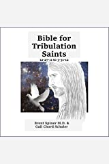 Bible for Tribulation Saints: 12-27-11 to 3-31-12 Audible Audiobook