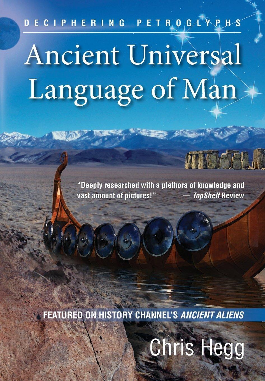 Download Ancient Universal Language of Man: Deciphering Petroglyphs PDF