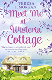 Meet Me at Wisteria Cottage (English Edition)