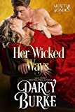 Her Wicked Ways (Secrets & Scandals Book 1)