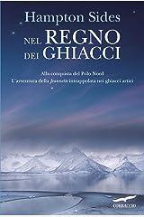 Nel regno dei ghiacci (Italian Edition) Kindle Edition