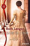La dame de cour : La saga des O'Neil - 2