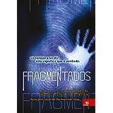 Fragmentados (Portuguese Edition)