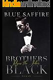 Brothers Black 6: Ryan the Joker (Brothers Black Series)