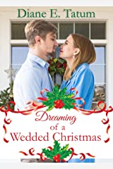 Dreaming of a Wedded Christmas Kindle Edition