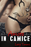 Saving Forever Parte 6 - Amore In Camice