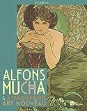Alfons Mucha e le atmosfere art nouveau. Catalogo della mostra (Milano, 10 dicembre 2015-20 marzo 2016, Genova, 30 aprile-10 settembre 2016)