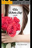 Her Whole Self (Renew Book 1)