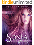 Sonia, il ritorno della strega. Volume 2 Saga Strega che splende