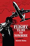 Flight TG-101 to nowhere