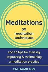 Meditations: 50 Meditation Techniques Kindle Edition