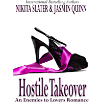 Hostile Takeover: An Enemies to Lovers Romance (English Edition)