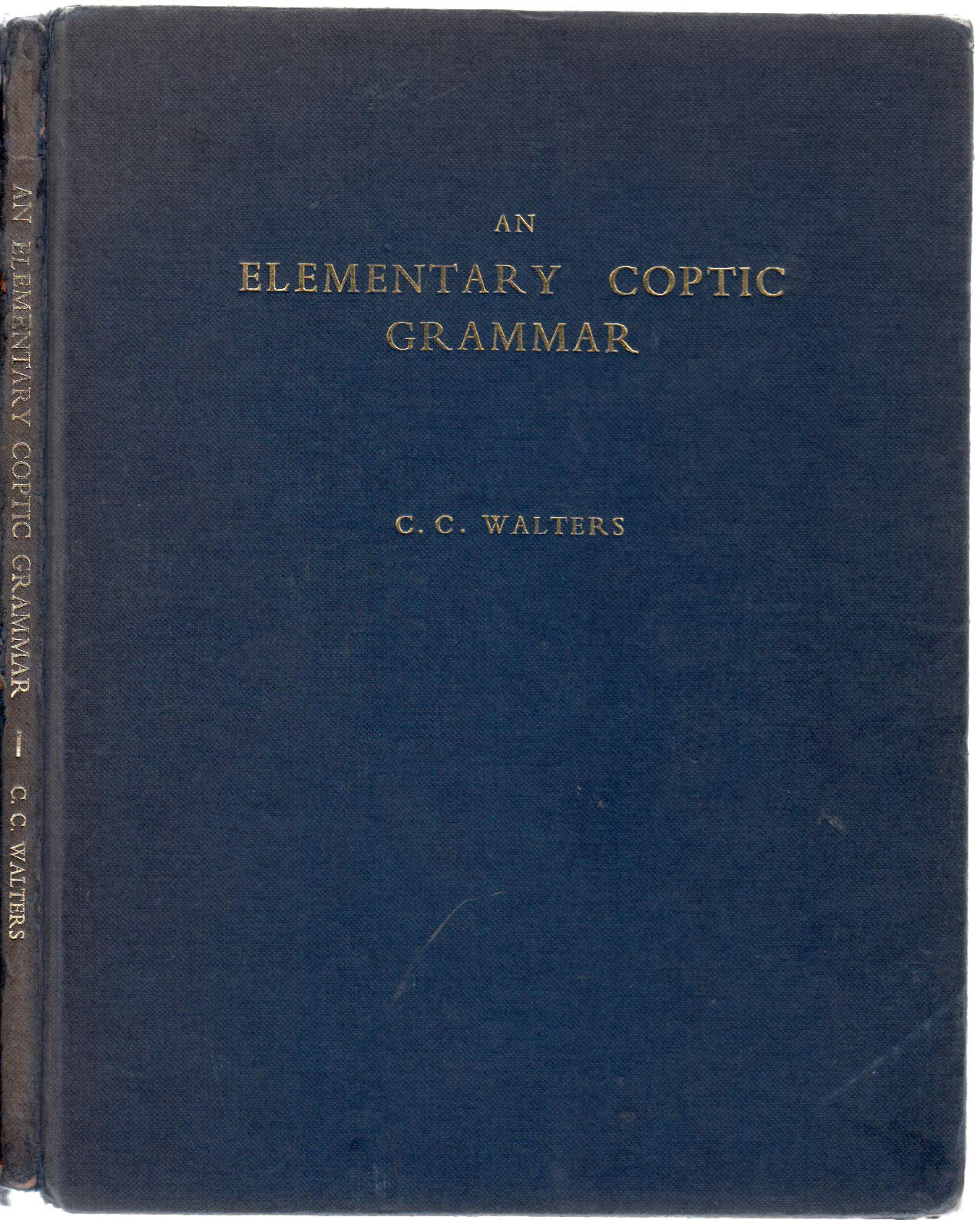 An Elementary Coptic Grammar Of The Sahidic Dialect: C. C. Walters: Amazon.com: Books