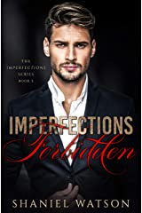Imperfections Forbidden (The Imperfections Series Book 2) Kindle Edition