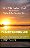 2016 ICW Cruising Guide: A guide to safely navigating over 100 hazards on the Atlantic ICW with full color charts along with advice and tips by Bob423