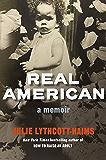 Real American: A Memoir