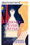 Charmed Ever After: A Witch Cozy Mystery  (Halloween LaVeau Witch Mystery Series Book 6) (English Edition)