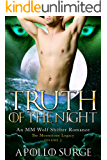 Truth of the Night: M/M Wolf Shifter Paranormal Romance (The Moonstone Legacy Book 3)