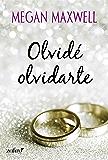 Olvidé olvidarte (Volumen independiente) (Spanish Edition)