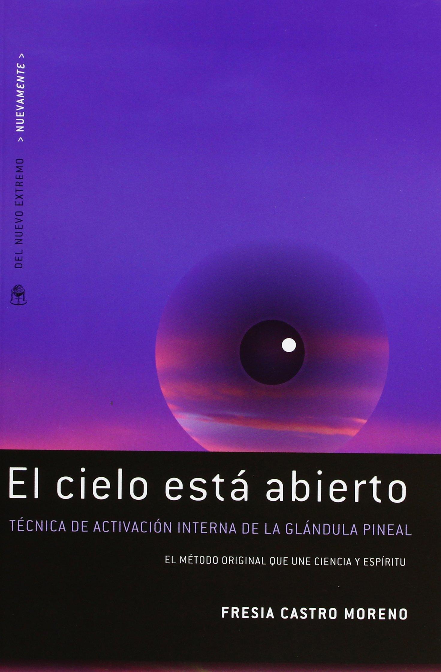 CIELO ESTA ABIERTO, EL (Spanish Edition): FRESIA CASTRO MORENO: 9789876093088: Amazon.com: Books