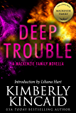 Deep Trouble: A MacKenzie Family Novella (The MacKenzie Family)