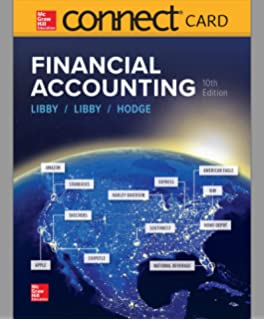 Financial Accounting: Robert Libby, Patricia Libby, Frank Hodge Ch