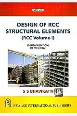 Design of R.C.C. Structural Elements - Vol. I Paperback