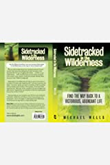 Sidetracked in the Wilderness: Find the Way Back to a Victorious, Abundant Life Paperback