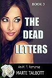 The Dead Letters (An M.T. Romance Book 3)